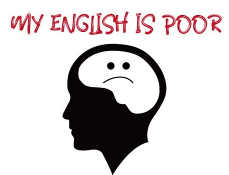 My English is poor